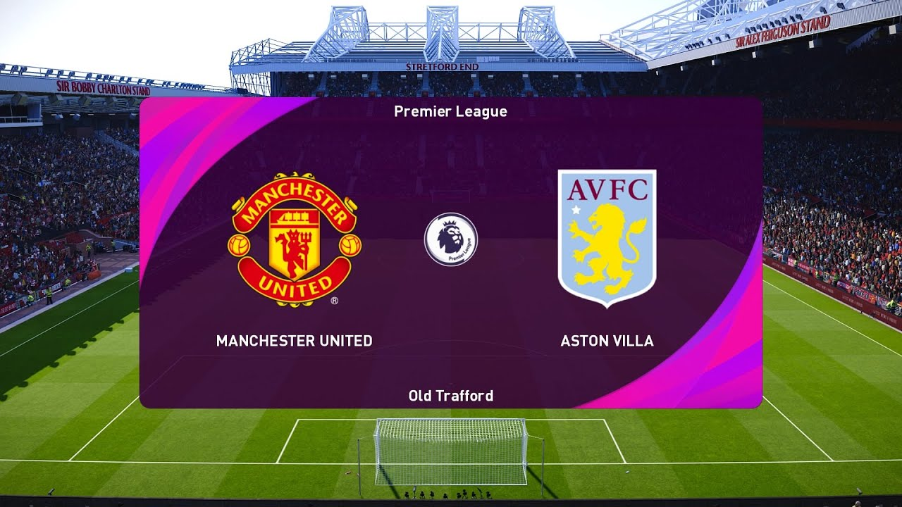 MU vs Aston Villa
